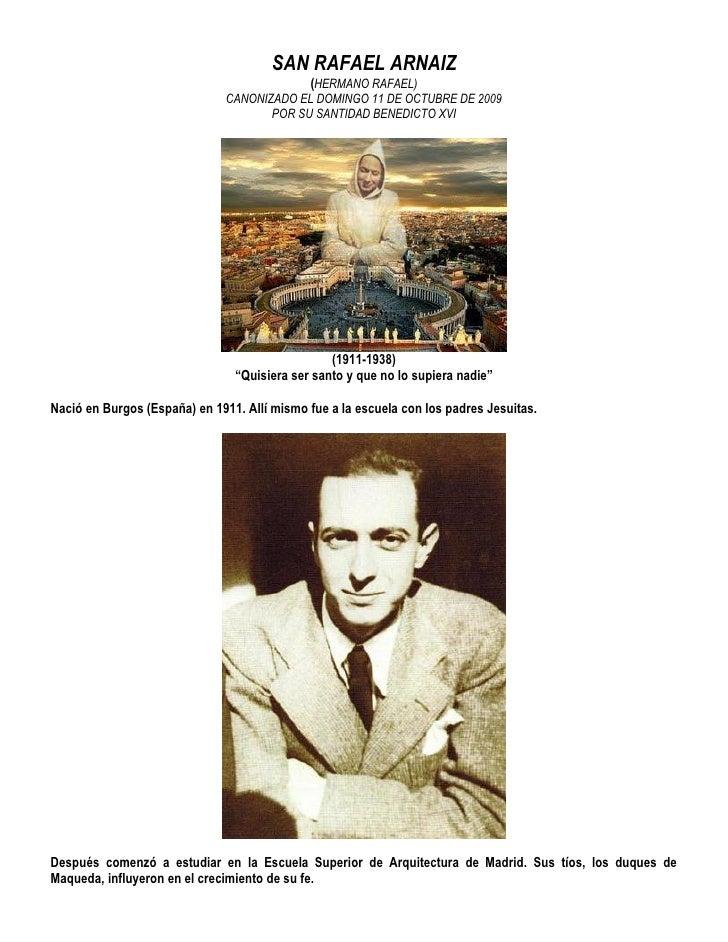 SAN RAFAEL ARNAIZ                                            (HERMANO RAFAEL)                               CANONIZADO EL ...