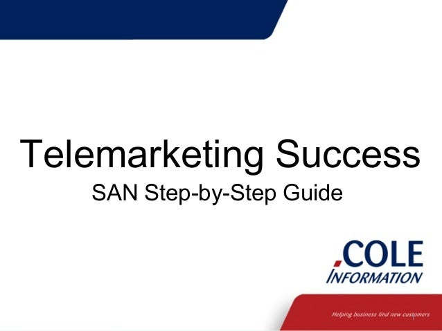 Telemarketing Success SAN Step-by-Step Guide  1