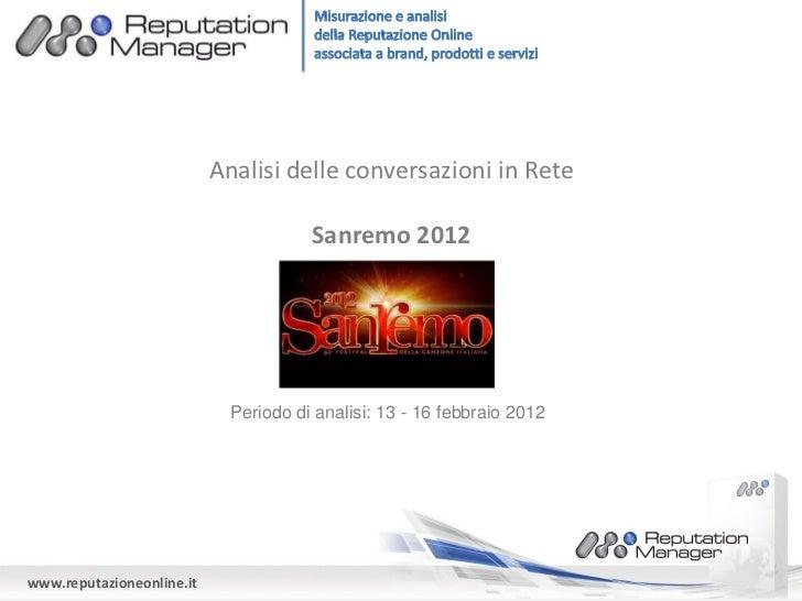 Analisi delle conversazioni in Rete                                       Sanremo 2012                             Periodo...