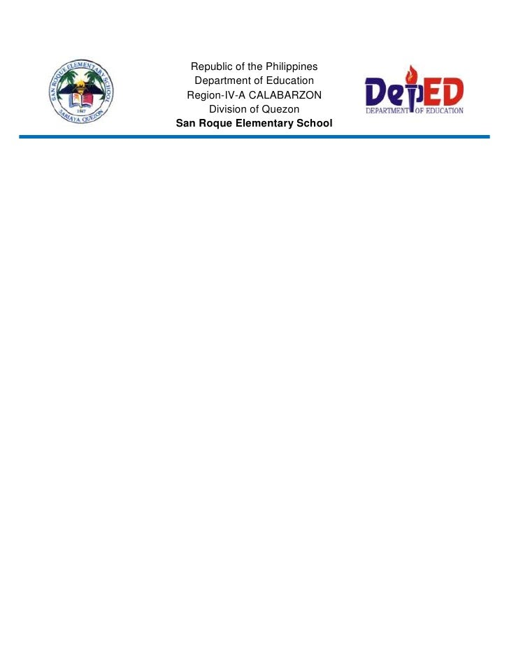 Republic of the Philippines   Department of Education  Region-IV-A CALABARZON      Division of QuezonSan Roque Elementary ...