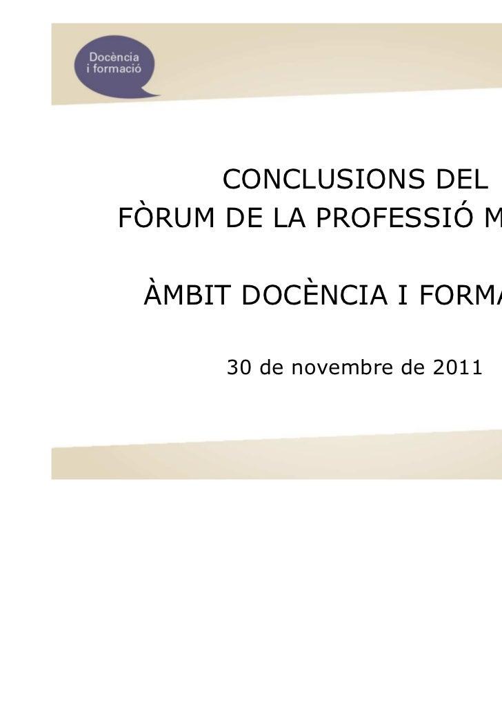 Fòrum Àmbit Docència i Formació - Conclusions en l'àmbit de docència i formació