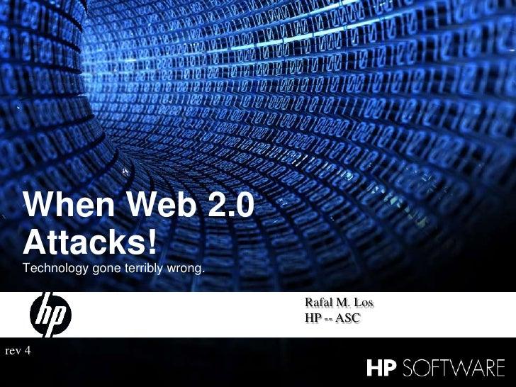 Sans Feb 2010 - When Web 2 0 Attacks v3.3