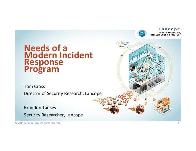 Needs of a Modern Incident Response Program