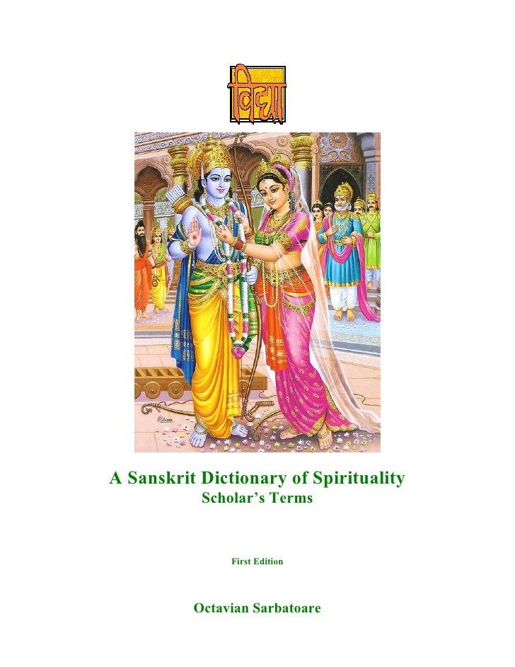 A Sanskrit Dictionary of Spirituality: Scholar's Terms