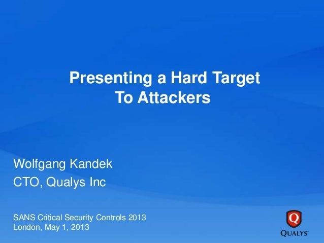 SANS Critical Security Controls Summit London 2013