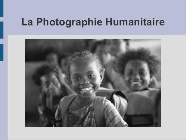 La Photographie Humanitaire