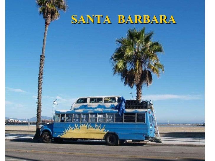 Photos from Santa Barbara