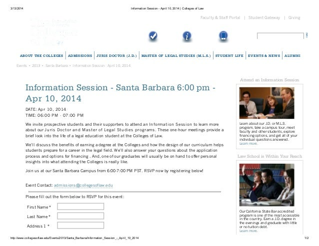 3/13/2014 Information Session - April 10, 2014 | Colleges of Law http://www.collegesoflaw.edu/Events/2013/Santa_Barbara/In...
