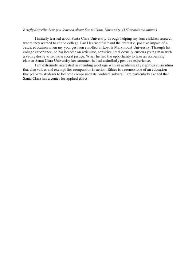 santa clara university essay prompt 2014 How you learned about santa clara university scu writing prompt #1 published on 2014-01-05 21:00:00 from essayforumcom santa clara university had.
