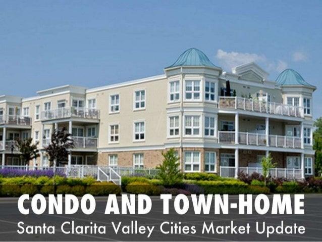 Santa Clarita cities condo and townhome update
