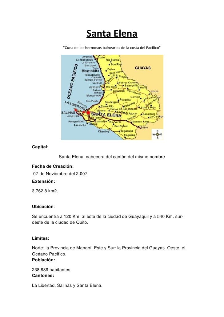 """Santa Elena<br />"""" Cuna de los hermosos balnearios de la costa del Pacífico"""" <br />Capital: <br />Santa Elena, cabecera de..."""