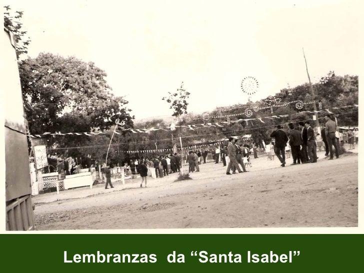 """Lembranzas  da """"Santa Isabel"""""""