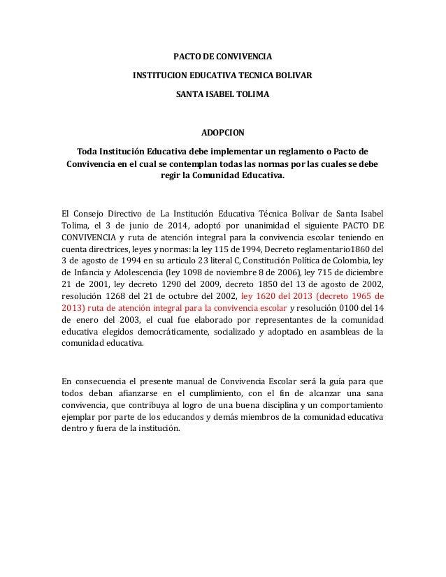 PACTO DE CONVIVENCIA  INSTITUCION EDUCATIVA TECNICA BOLIVAR  SANTA ISABEL TOLIMA  ADOPCION  Toda Institución Educativa deb...