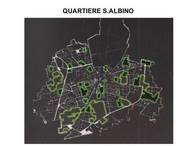 QUARTIERE S.ALBINO
