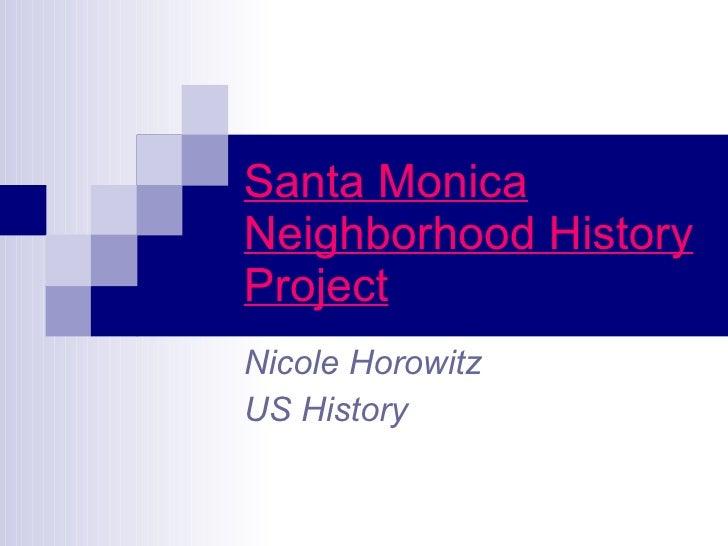 Santa Monica Neighborhood History Project