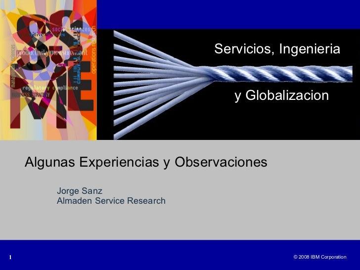 Ponencia Jorge Sanz en III Foro SSME ( Services Science Management Engineering) en la UIMP 2008