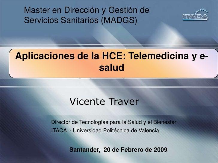 Aplicaciones de la HCE: Telemedicina y e-salud