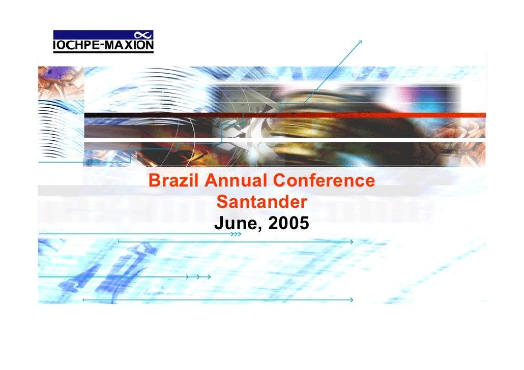 Brazil Annual Conference         Santander         June, 2005                                Santander | June 2005