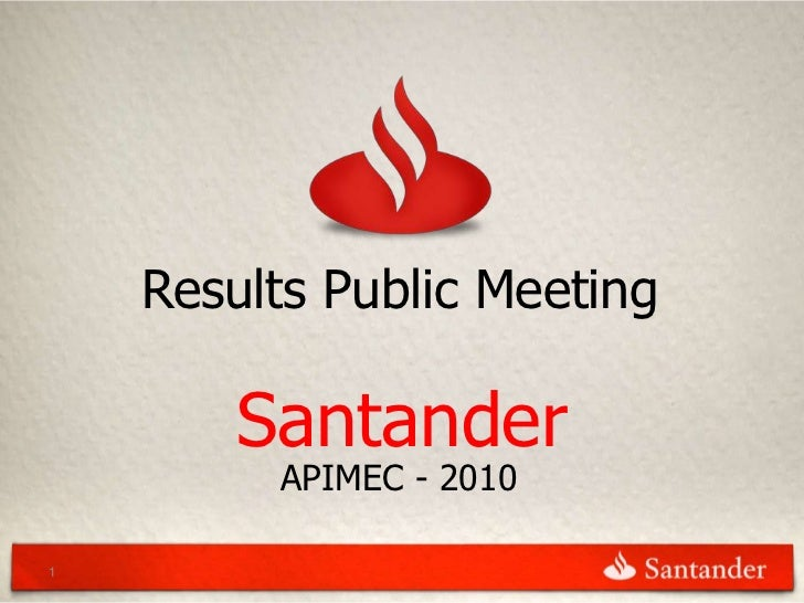 Results Public Meeting        Santander         APIMEC - 20101