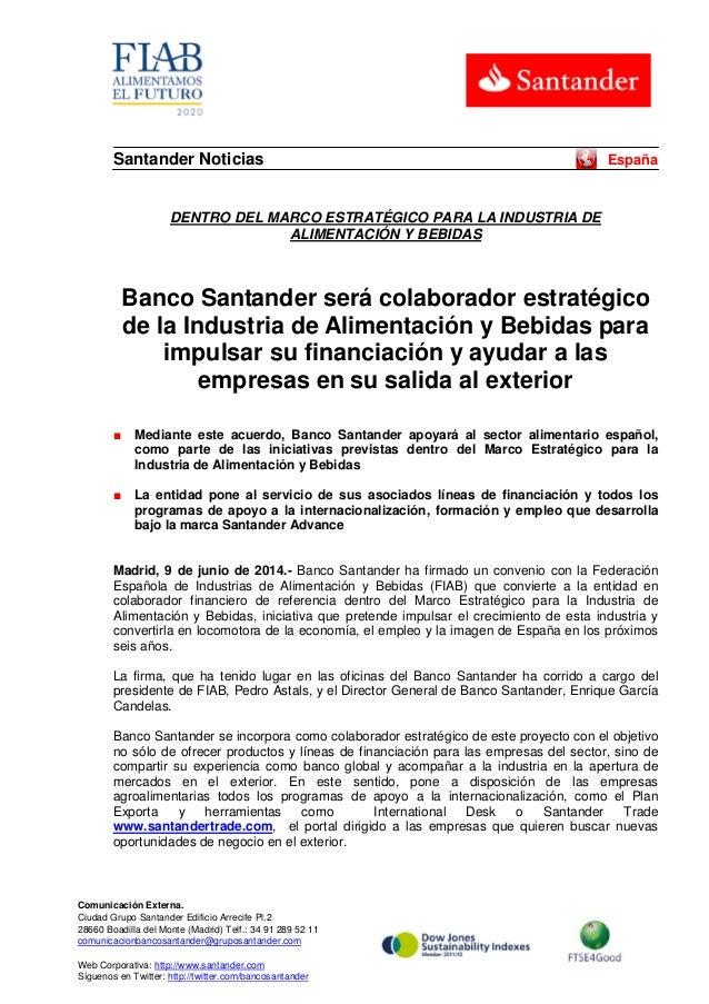 Banco Santander será colaborador estratégico de la Industria de Alimentación y Bebidas para impulsar su financiación y ayudar a las empresas en su salida al exterior