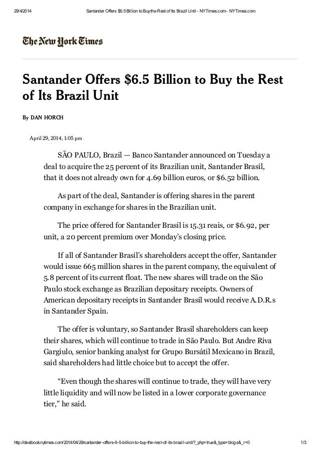 29/4/2014 Santander Offers $6.5 Billion to Buythe Rest of Its Brazil Unit - NYTimes.com - NYTimes.com http://dealbook.nyti...