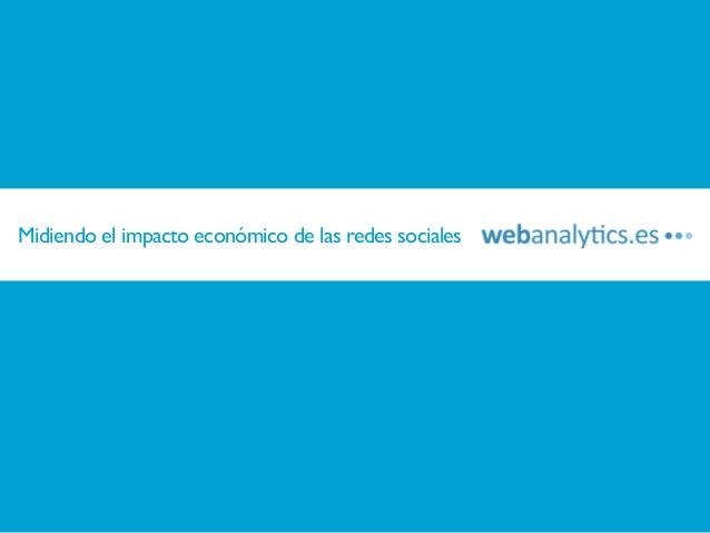 Midiendo el impacto económico del social media