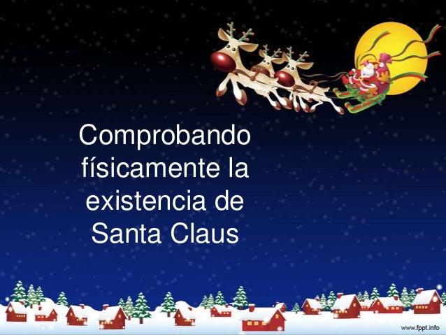 Comprobandofísicamente la existencia de Santa Claus