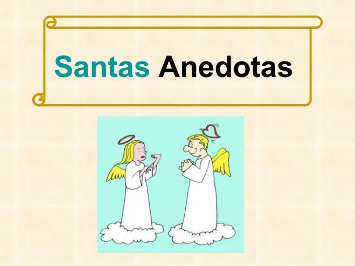 Santas  Anedotas