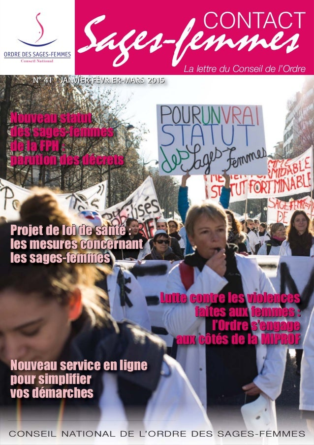 CONSEIL NATIONAL DE L'ORDRE DES SAGES-FEMMES Lutte contre les violences faites aux femmes: l'Ordre s'engage aux côtés de ...