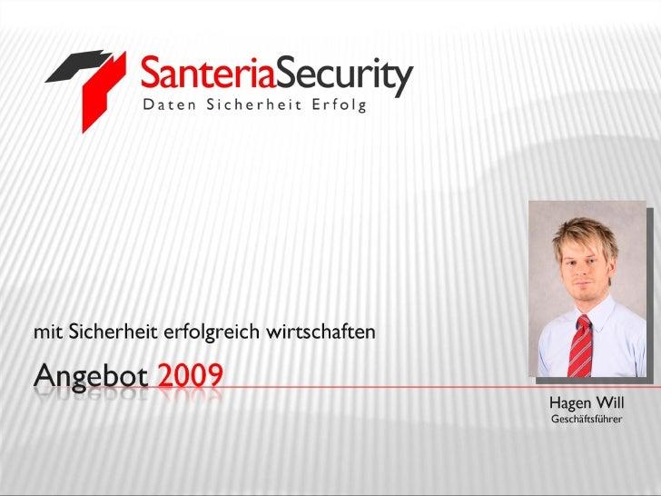 Santeria Security 2009