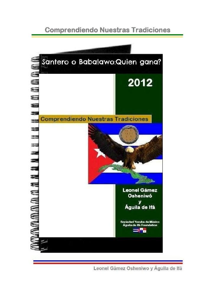 © 2012-BIBLIOTECAS SOCIEDAD YORUBA DE MEXICO Y AGUILADE IFA FOUNDATION- EJEMPLAR GRATUITO-Santero o Babalawo: ¿Quién Gana?...