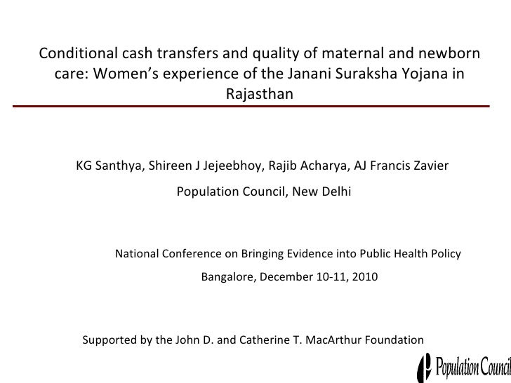 Conditional cash transfers and quality of maternal and newborn care: Women's experience of the Janani Suraksha Yojana in R...