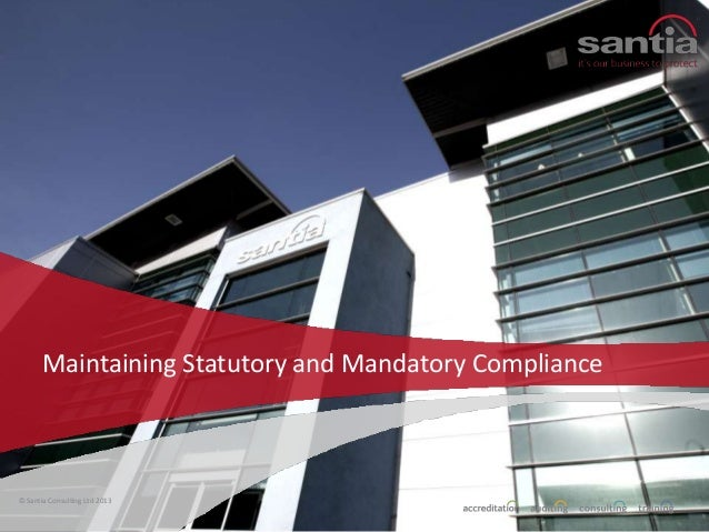 Paul Ollerton, Sales and Marketing Director at Santia Consulting Ltd - Maintaining Statutory and Mandatory Compliance