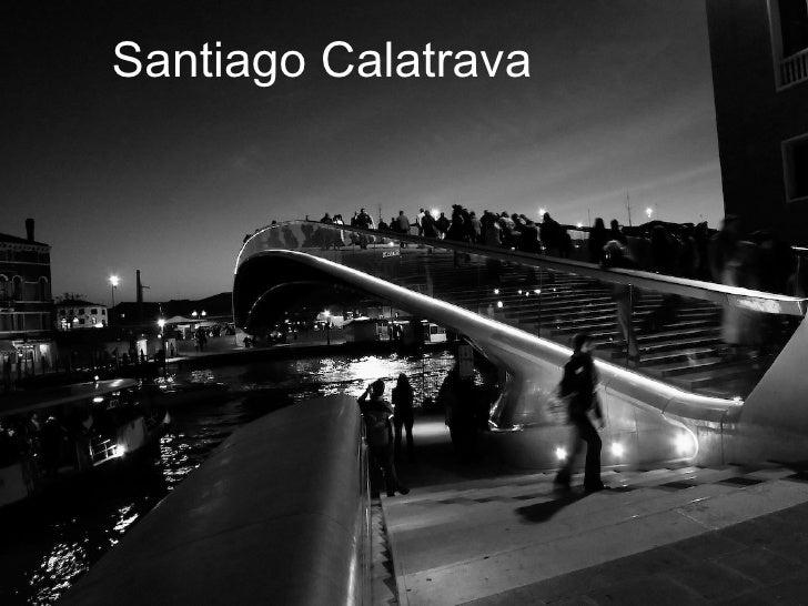 Santiago Calatrava Venice Bridge