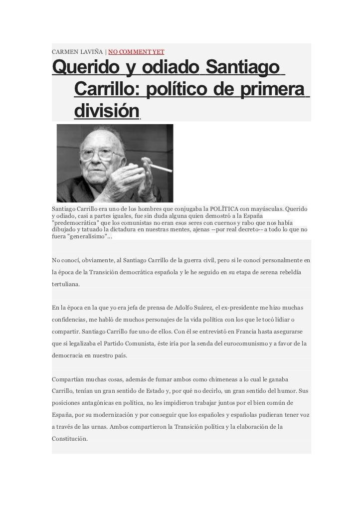 CARMEN LAVIÑA | NO COMMENT YETQuerido y odiado Santiago  Carrillo: político de primera  divisiónSantiago Carrillo era uno ...