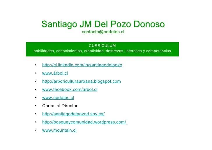Santiago JM Del Pozo Donoso                           contacto@nodotec.cl                                  CURRÍCULUM habi...