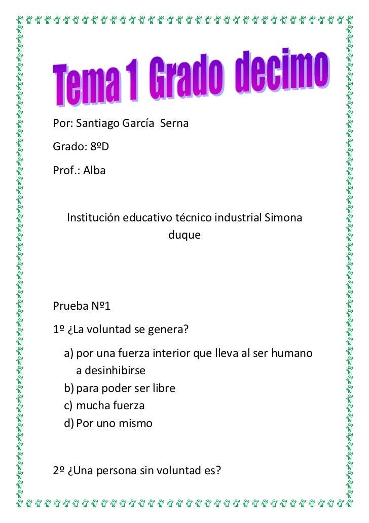 Por: Santiago García SernaGrado: 8ºDProf.: Alba  Institución educativo técnico industrial Simona                      duqu...