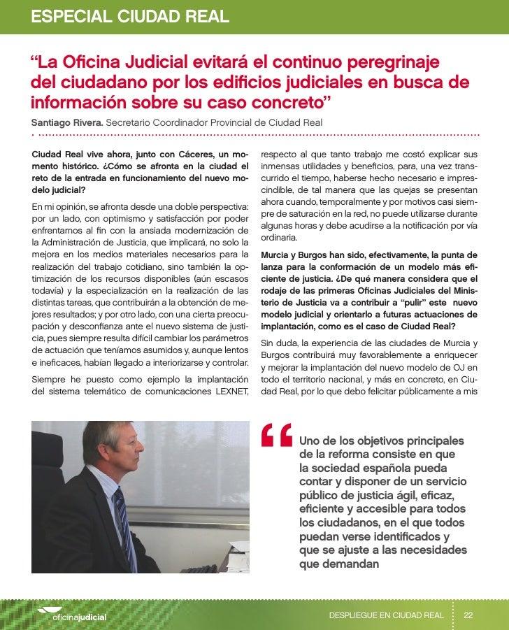 """ESPECIAL CIUDAD REAL""""La Oficina Judicial evitará el continuo peregrinajedel ciudadano por los edificios judiciales en busc..."""