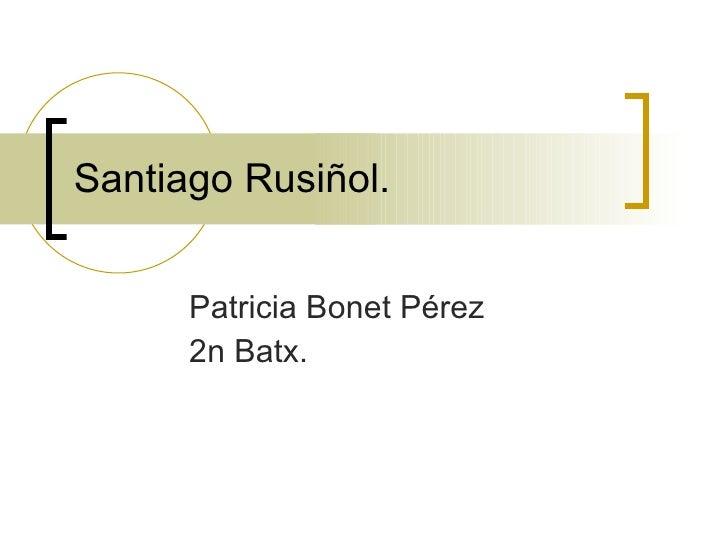 Santiago Rusinyol[1]