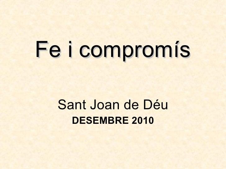 Fe i compromís Sant Joan de Déu DESEMBRE 2010