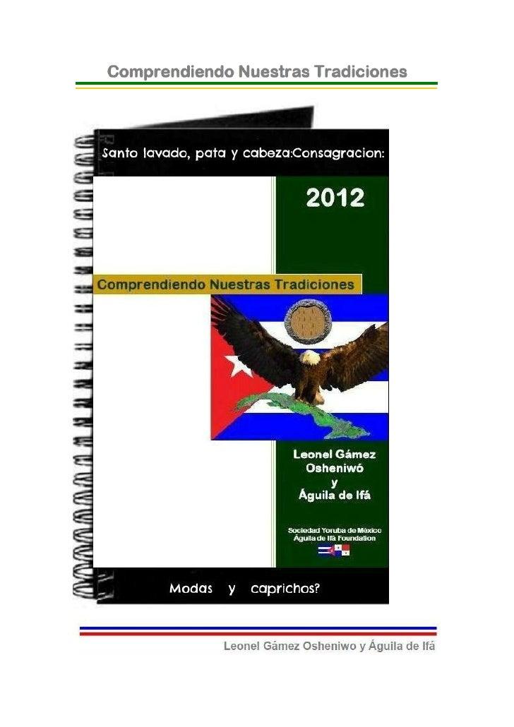 © 2012-BIBLIOTECAS SOCIEDAD YORUBA DE MEXICO Y AGUILADE IFA FOUNDATION- EJEMPLAR GRATUITO-Santo Lavado, Pata y Cabeza,Cons...
