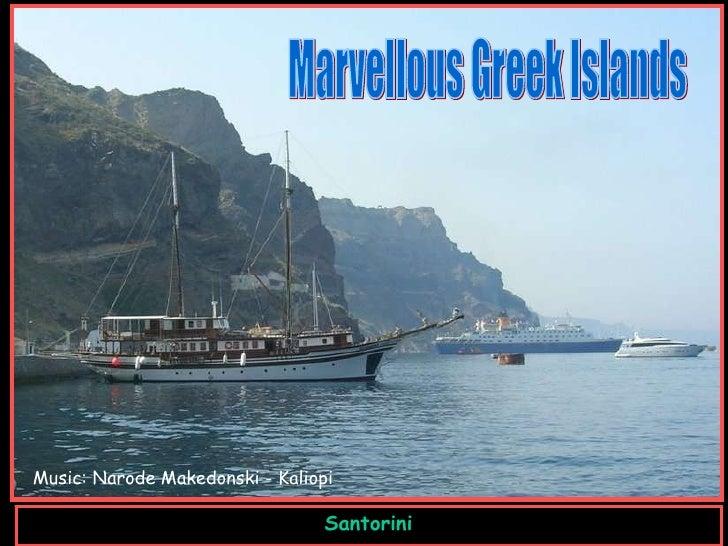Santorini Music :  Narode Makedonski - Kaliopi Marvellous Greek Islands