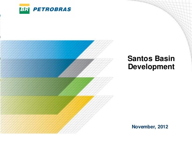 Santos BasinDevelopment November, 2012