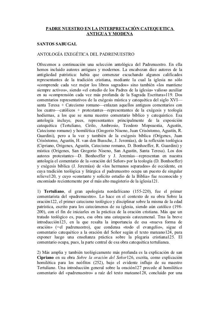 PADRE NUESTRO EN LA INTERPRETACIÓN CATEQUETICA                    ANTIGUA Y MODENASANTOS SABUGALANTOLOGÍA EXEGÉTICA DEL PA...