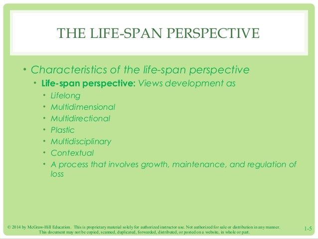 key characteristics of life span development The role of culture in social development over the life span: an interpersonal relations approach abstract this article aims to illustrate the role of culture for individual development.
