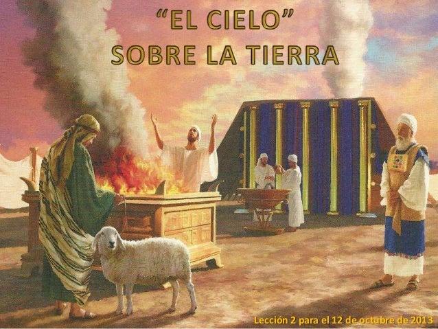 """""""El Cielo sobre la Tierra"""""""