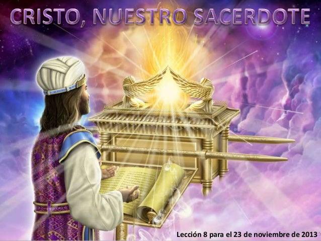 Cristo Nuestro Sacerdote .
