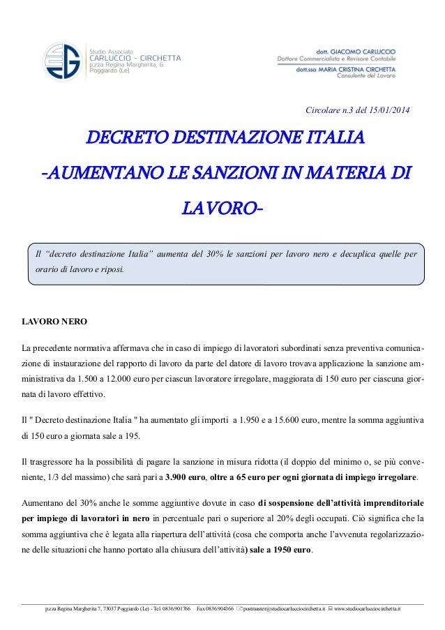 """Circolare n.3 del 15/01/2014  DECRETO DESTINAZIONE ITALIA -AUMENTANO LE SANZIONI IN MATERIA DI LAVOROIl """"decreto destinazi..."""