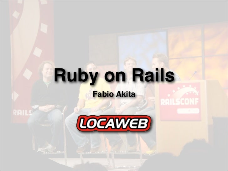 Ruby on Rails     Fabio Akita