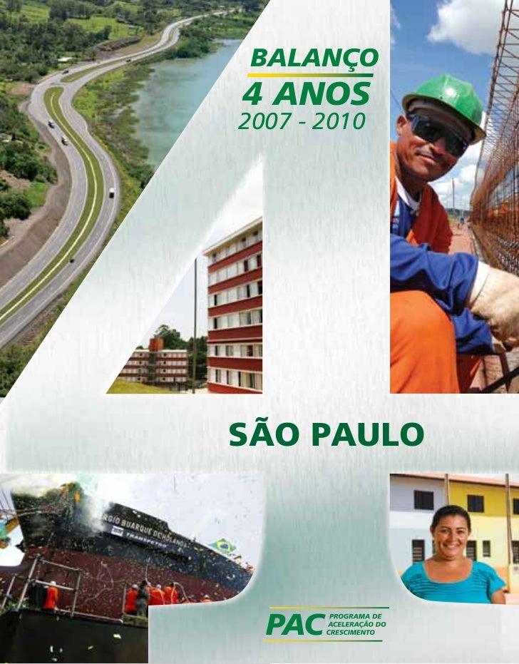BALANÇO4 ANOS2007 - 2010SÃO PAULO